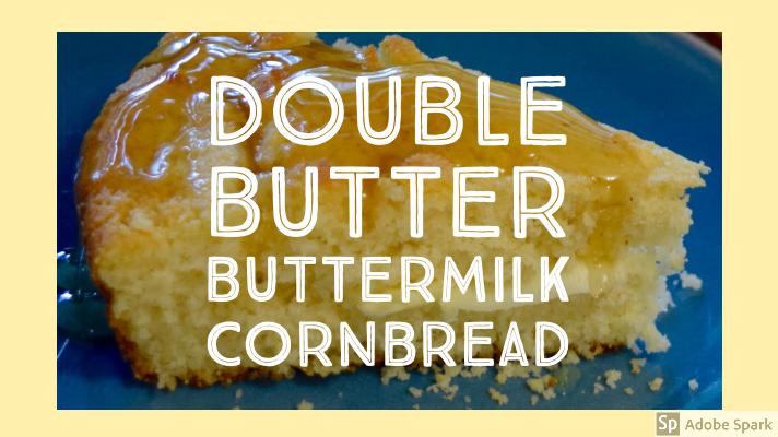 Double Butter buttermilk cornbread-3.jpg