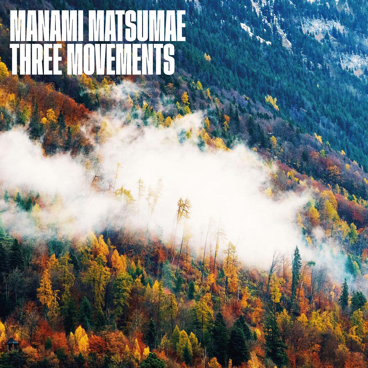 Three Movements (松前真奈美) CD: ¥2,160 / LP: ¥3,780