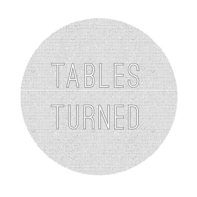 tablesturned.png