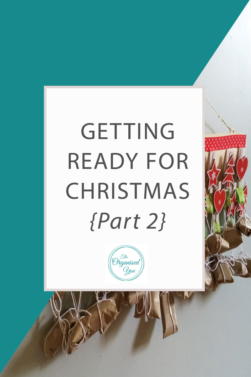 Getting Ready for Christmas - are you prepared for the busy season ahead? Click through for ideas on decorating the tree, creating a DIY Advent calendar, and making how to use to-do lists to keep you on track and organised this Christmas!
