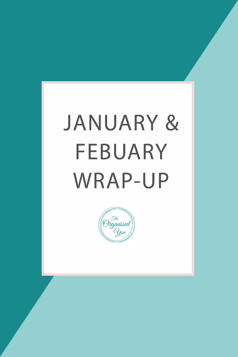 January & February Wrap-up - a look at all the projects accomplished over the first few months of 2015 according to the organisational goals I set myself. Click through to read about all the projects we managed to achieve!