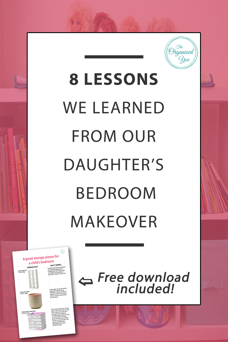 8 Lessons we learned from our daughter's bedroom makeover - some room makeovers feel like they're going to be a nice, quick project, but this one turned out to be a huge undertaking! In this post, I'm sharing the 8 lessons we learnt from our daughter's bedroom makeover, as well as a FREE download of the 8 essential storage items for your child's bedroom. Click through to grab your copy!