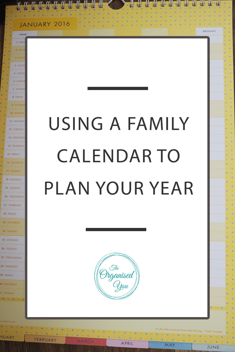 Using a family calendar to plan your year