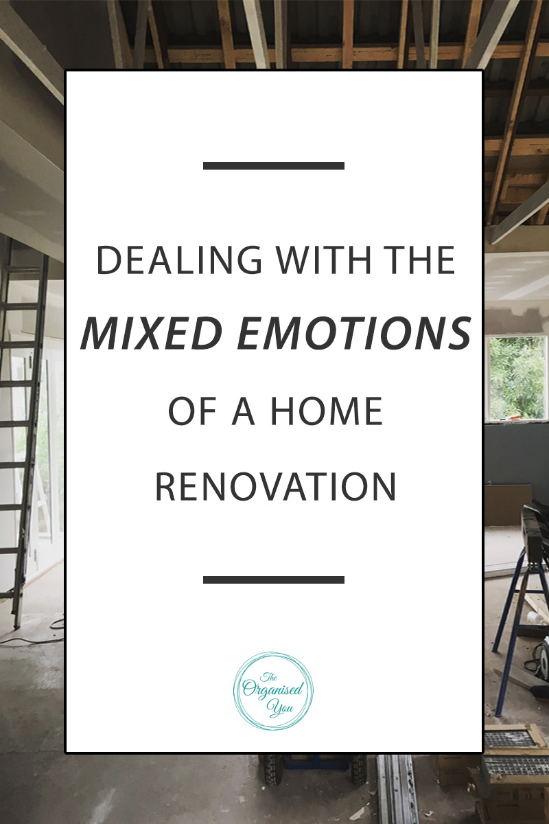 Dealing with the mixed emotions of a home renovation -Have you ever renovated your home? Or taken on a massive DIY project? If the answer is yes to either or both of these questions, then I'm sure you could relate to the mixed feelings we currently find ourselves experiencing with our home renovation. We've come to realize that such a massive project really is a roller-coaster of emotions that really impacts on your daily life - both in negative and positive ways. Click through to read more!