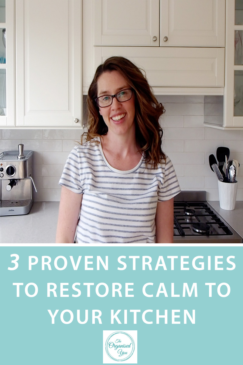 3 Proven Strategies to Restore Calm to Your Kitchen {The Organised You}