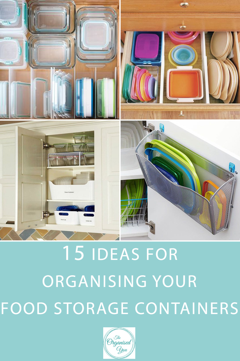 15 Ideas for Organising Your Food Storage Containers {The Organised You}