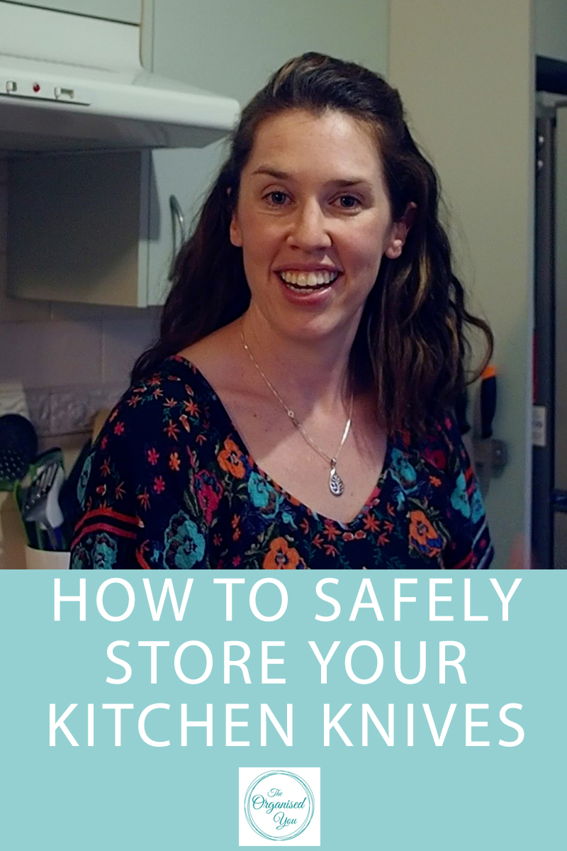 How to safely store your kitchen knives {The Organised You}