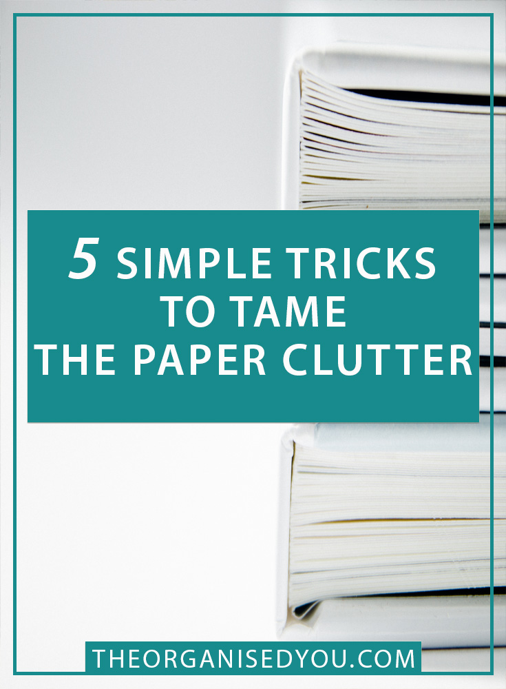 5 Simple Tricks to Tame The Paper Clutter - if you're sick of paper piles taking over your house, you need some effective strategies for dealing with the clutter once and for all! These 5 simple tricks will put you back in control of your paperwork, and help you feel more calm and stress-free! Learn more about The Organised You's new paper organising program by clicking through!
