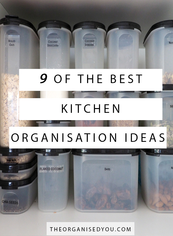 9 of The Best Kitchen Organisation Ideas - If you're finding your kitchen a difficult area to manage, in terms of storage space, knowing which storage products are the best and what to store where, then this post is for you. Click through to learn the best kitchen organisation ideas that you'll wish you'd known sooner!