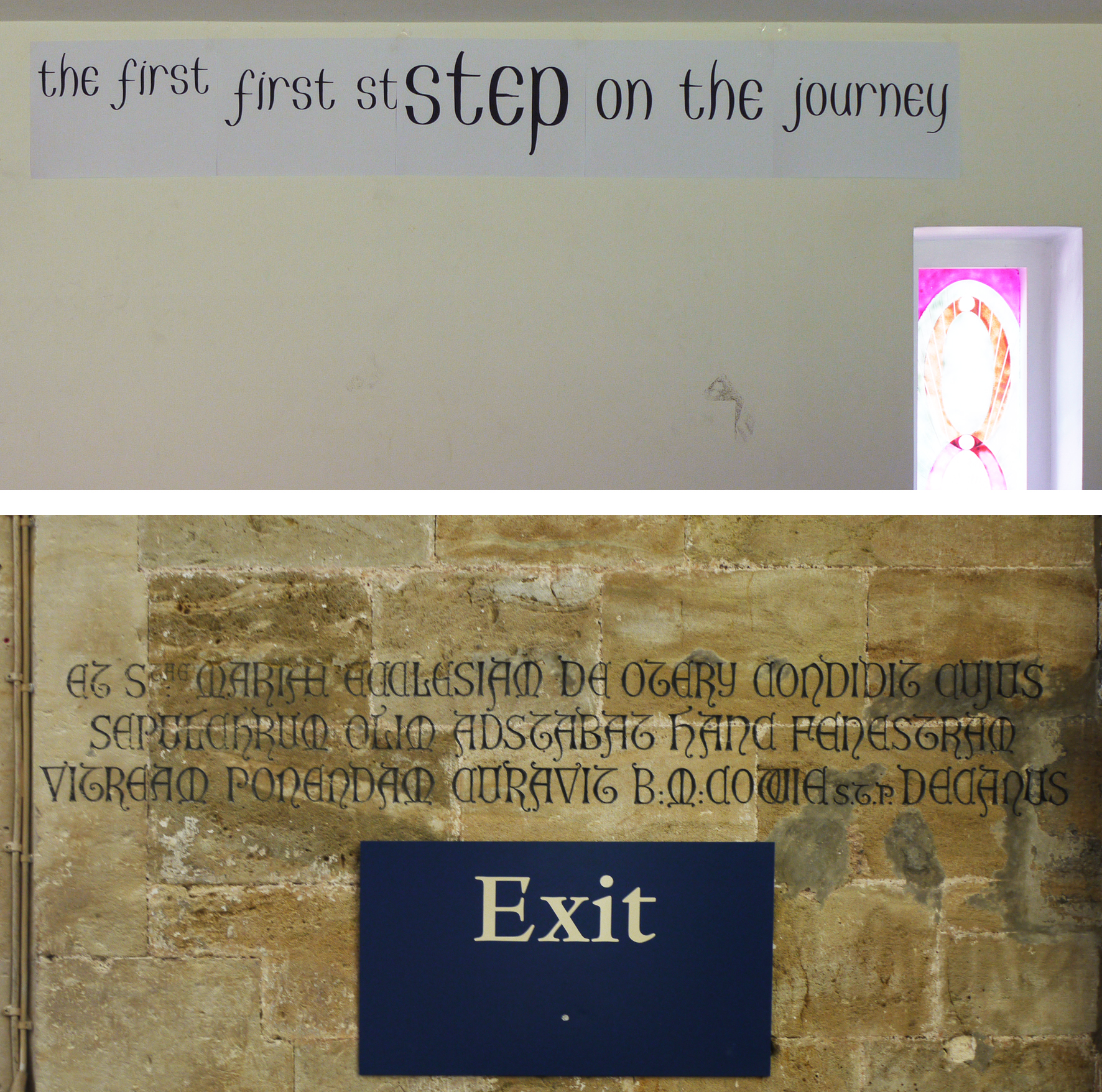 top : Ron Jones font trial on my studio wall                   bottom : two types of lettering in Exeter Cathedral
