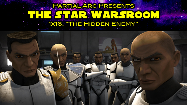 Mike Watches Star Wars The Clone Wars 1x16 The Hidden Enemy Partial Arc