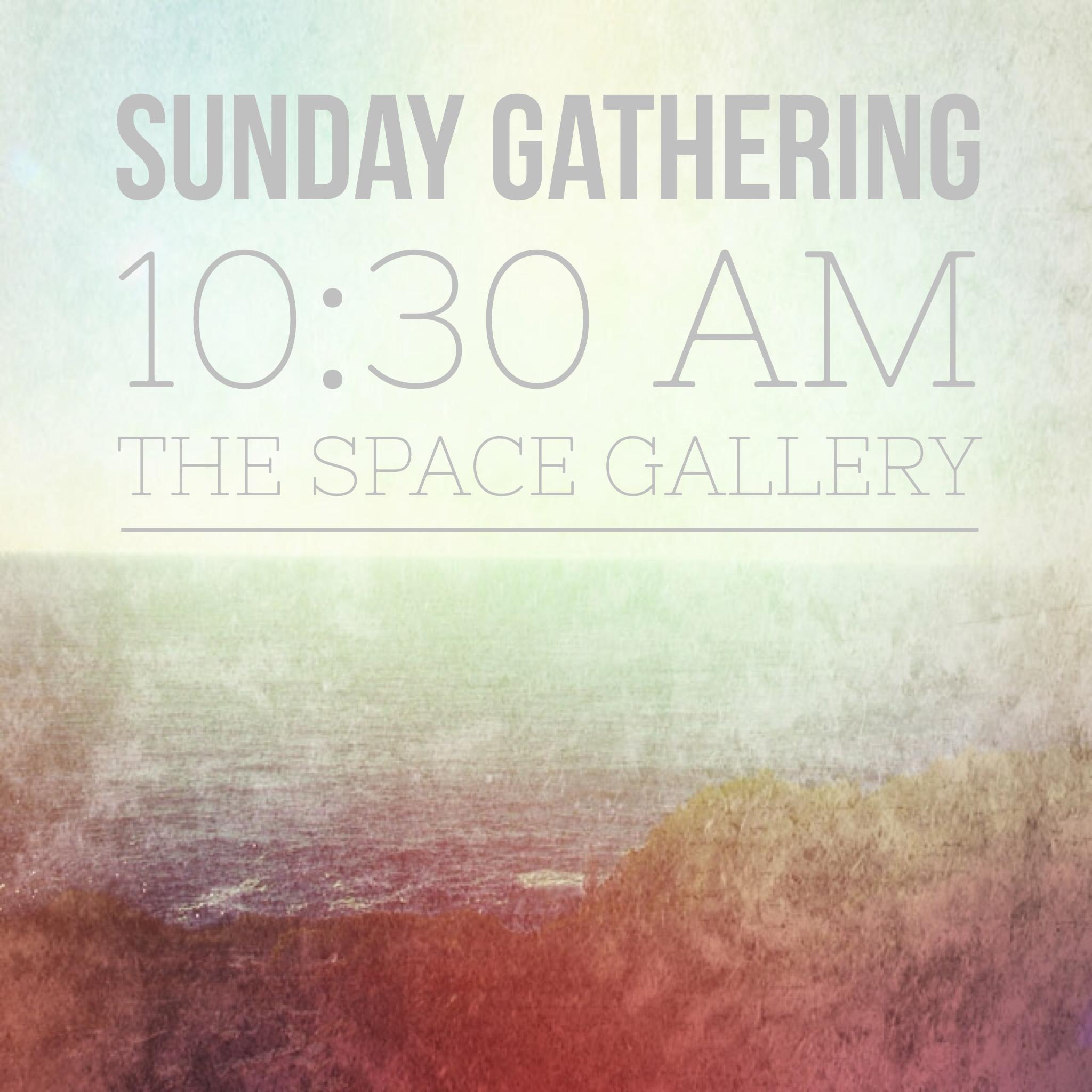 Sunday Gathering