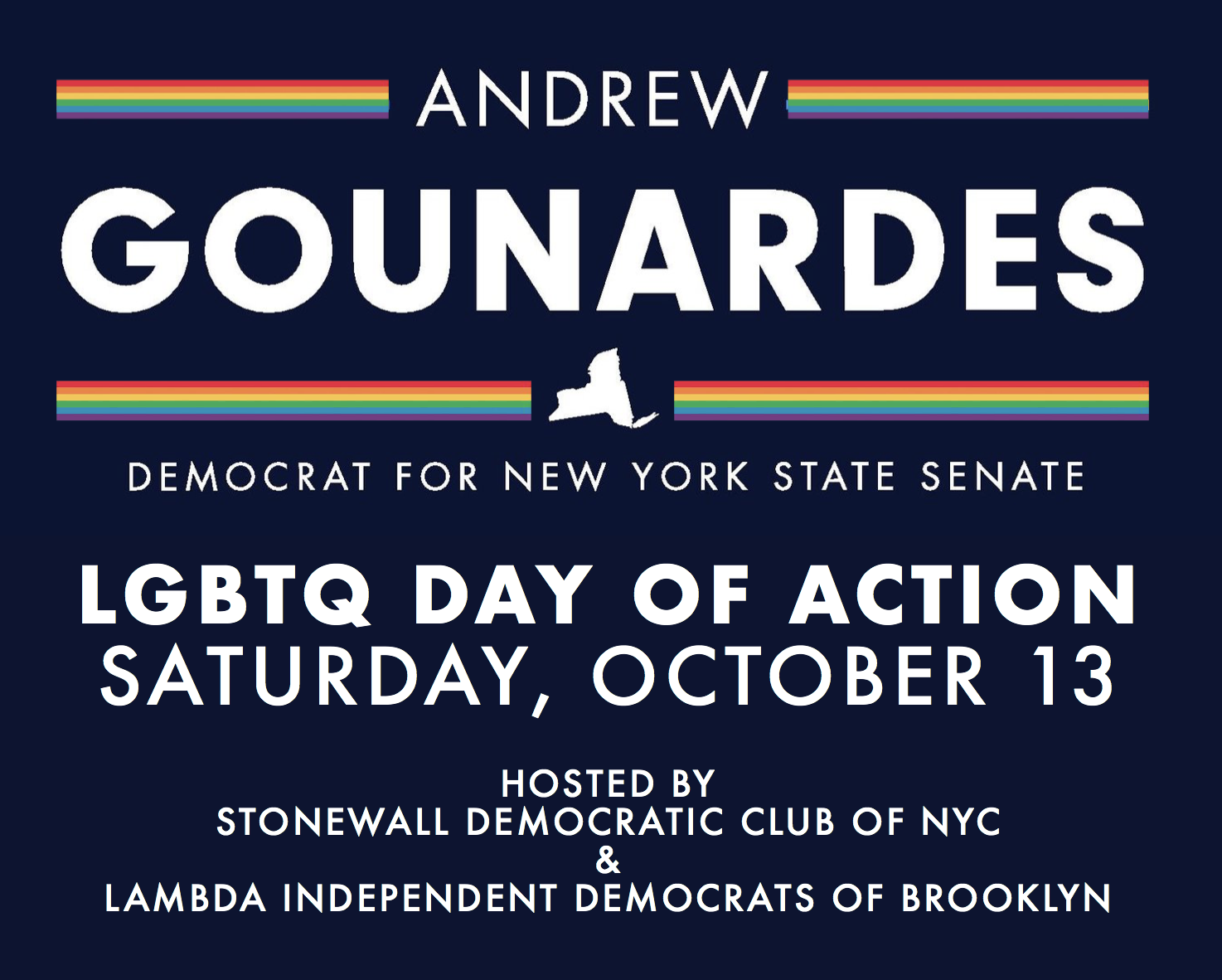 Join SDNYC and Lambda Independent Democrats of Brooklyn to flip the NY Senate blue in Bay Ridge!  What's at stake: LGBTQ youth suffer an increased rate of suicide and homelessness due to bullying and conversion therapy, while Transgender New Yorkers lack basic protection from employment discrimination - all because the Republican-controlled New York State Senate won't pass common-sense human rights laws to protect the most vulnerable in our community and in disadvantaged communities across New York.   This race in south Brooklyn is the keystone to cementing a Democrat-controlled Senate and securing passage of these long-overdue protections. Currently represented by a homophobic Republican, this beautiful neighborhood is ready and primed to FLIP IT BLUE!   LGBTQ DAY OF ACTION: SATURDAY, October 13    11 AM Brunch:  Cebu Bar & Bistro 8801 Third Avenue Bay Ridge, NY 11209   12:30 Canvass:  311 86TH Street, Brooklyn, NY, 11209  Both venues are convenient to both Subway and Ferry.  RSVP: