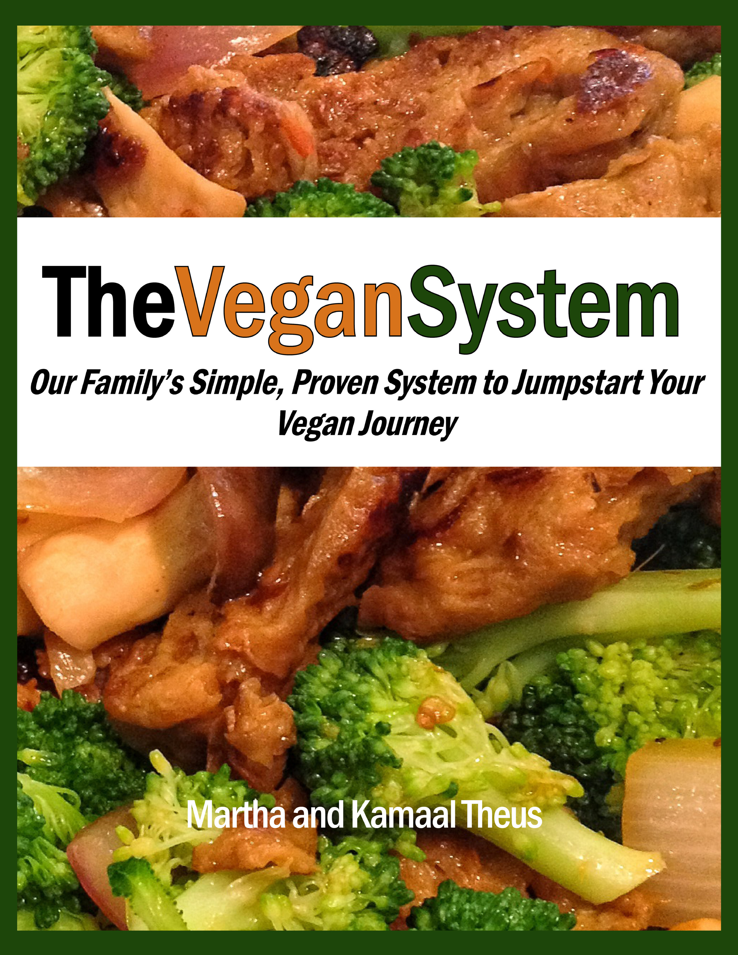 The Vegan System  Available on Amazon and for PDF Download