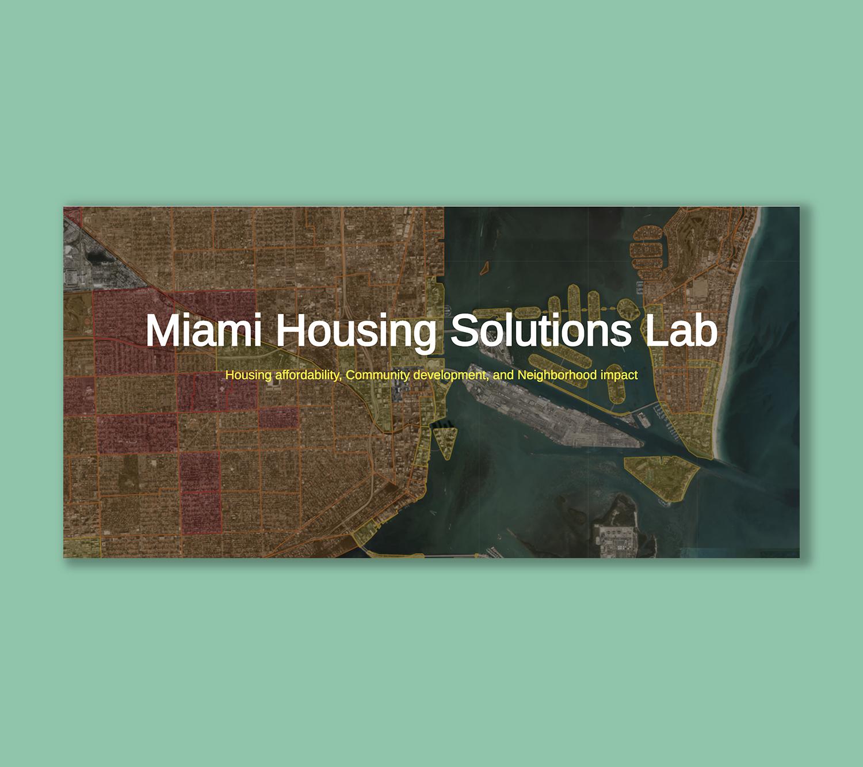 Miami Housing Solutions Lab copy.jpg