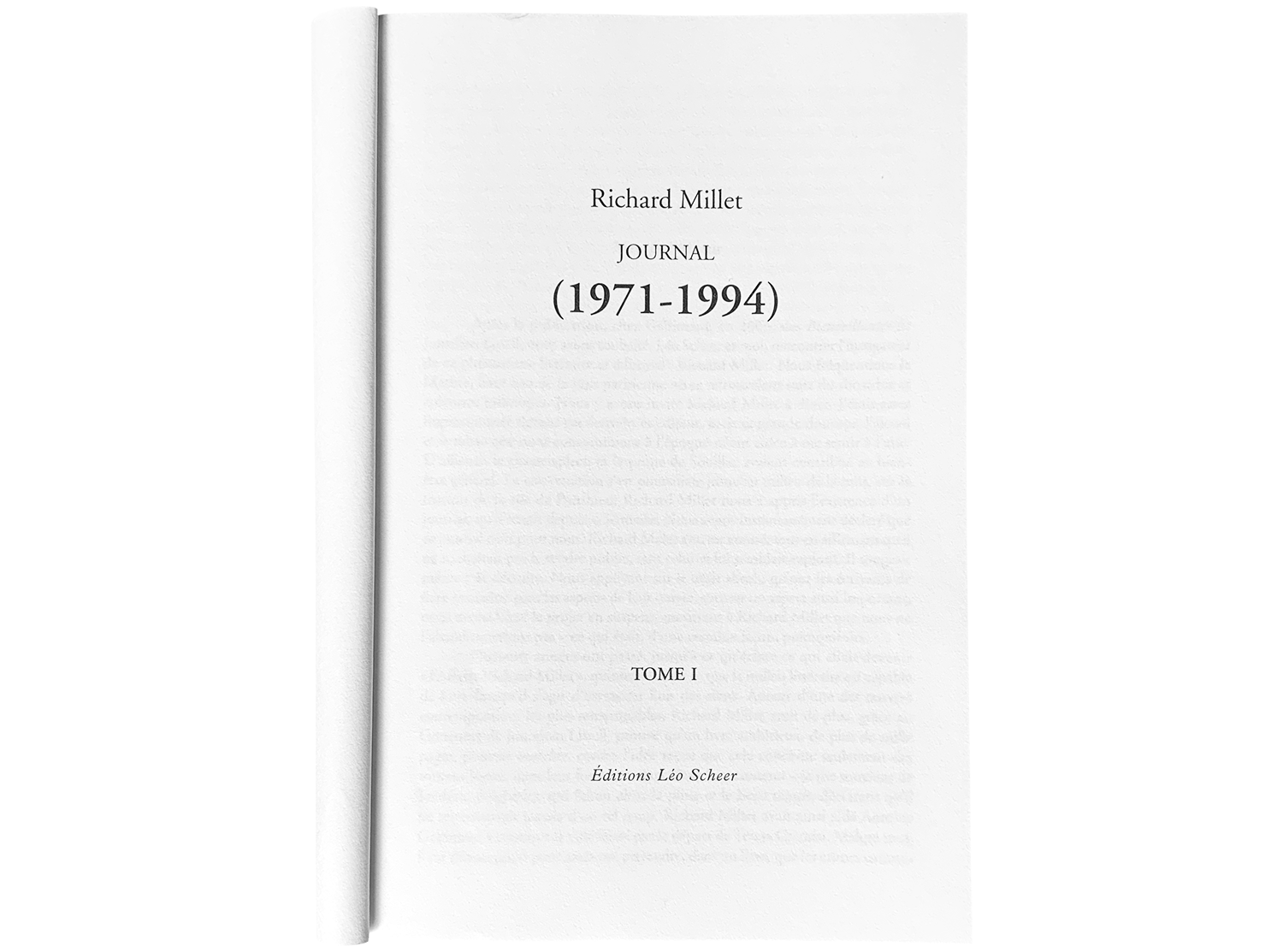 Richard Millet Journal Tome 1