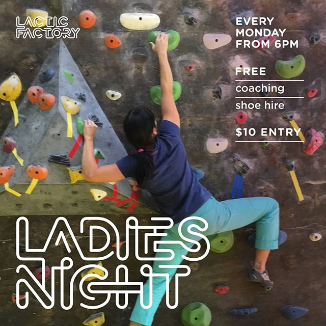 LADIES NIGHT AT THE LACTIC FACTORY | FROM 6PM |$10 ENTRY and FREE Coaching + shoe hire. _____ Hey bouldering LADIES, see you tonight at Lactic, we have new problems! #Don'tForgetYourSunnies #AussieGold _____ #thelacticfactory #lacticcrew #lacticladiesnight #ladiesnight #bouldering #climbing #training #climblikeagirl #womenthatclimb #girlpower #beatmondayblues