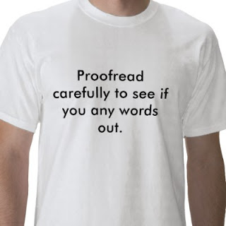 proofread_carefully_to_see_if_you_any_words_out_tshirt-p235661583078896746trlf_400.jpg