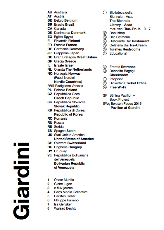The list of national pavilions and other sites of interest at the 2015 Giardini venue at the Venice Biennale.