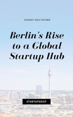 ebook Berlin's Rise to a Global Startup Hub.jpg