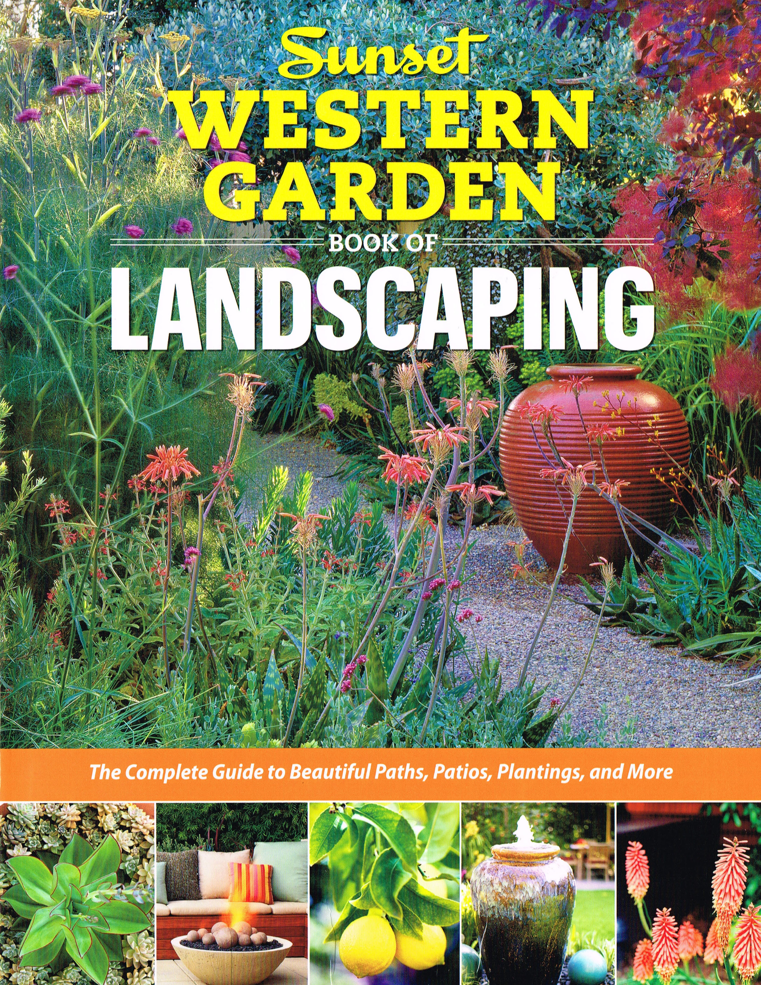 "Sunset Western Garden Book of Landscaping  |  PUBLISHED 2013   ""Slope Solution"" and ""Front Yard"" feature stories"