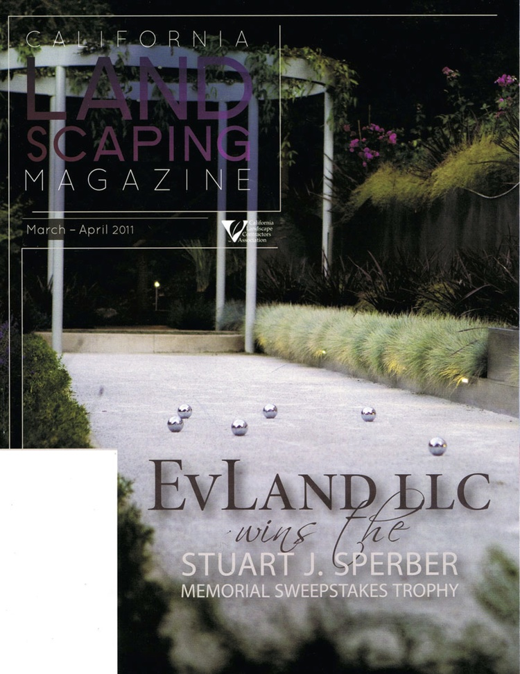 "California Landscaping Magazine  |  MARCH/APRIL 2011   ""EVLand LLC Wins the Stuart J. Sperber Memorial Sweepstakes Trophy"""