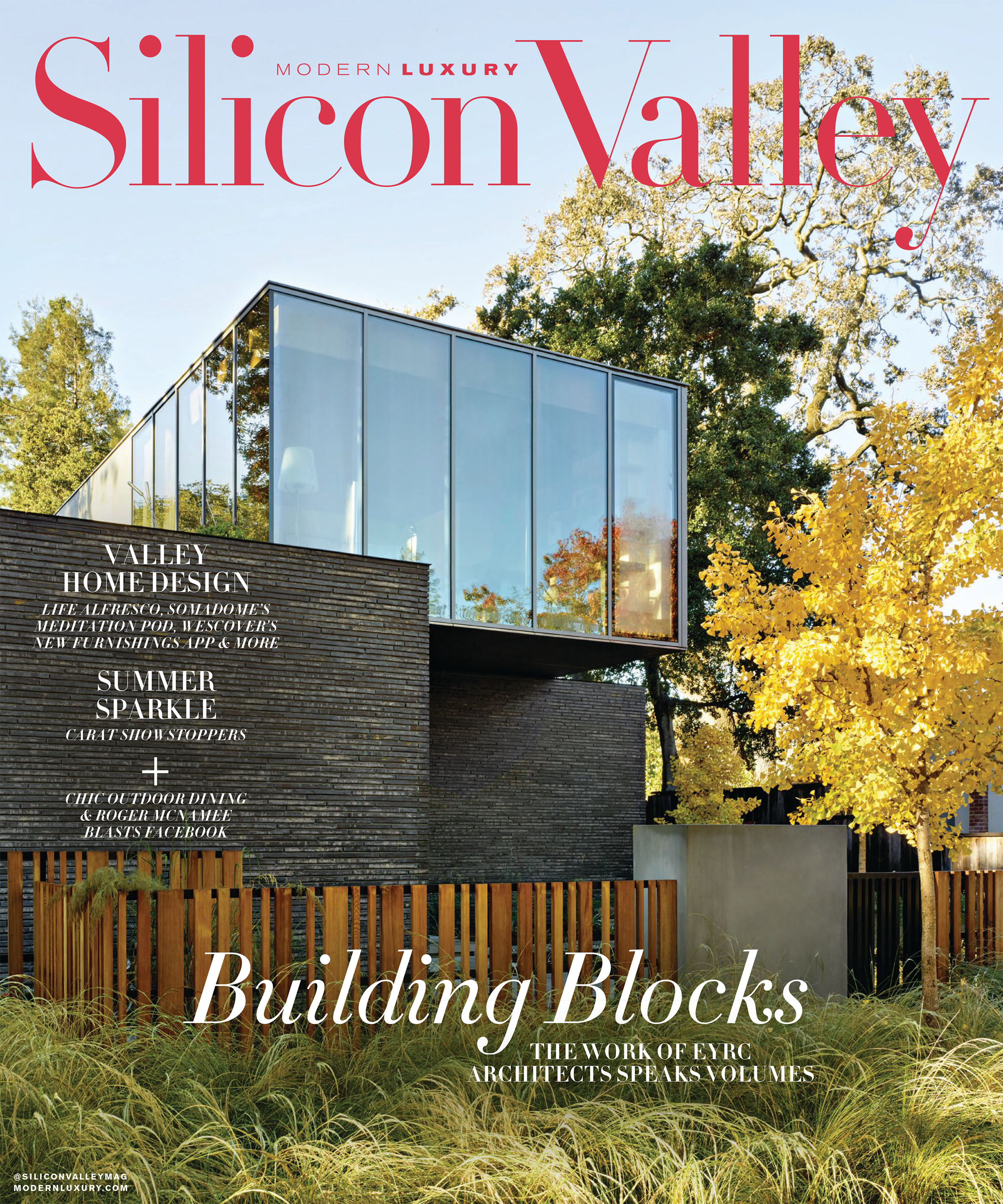 "Modern Luxury Silicon Valley  |  JUNE 2019   ""Life Alfresco"""