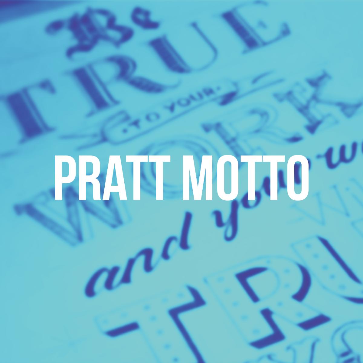 Pratt Motto - Hand Lettering