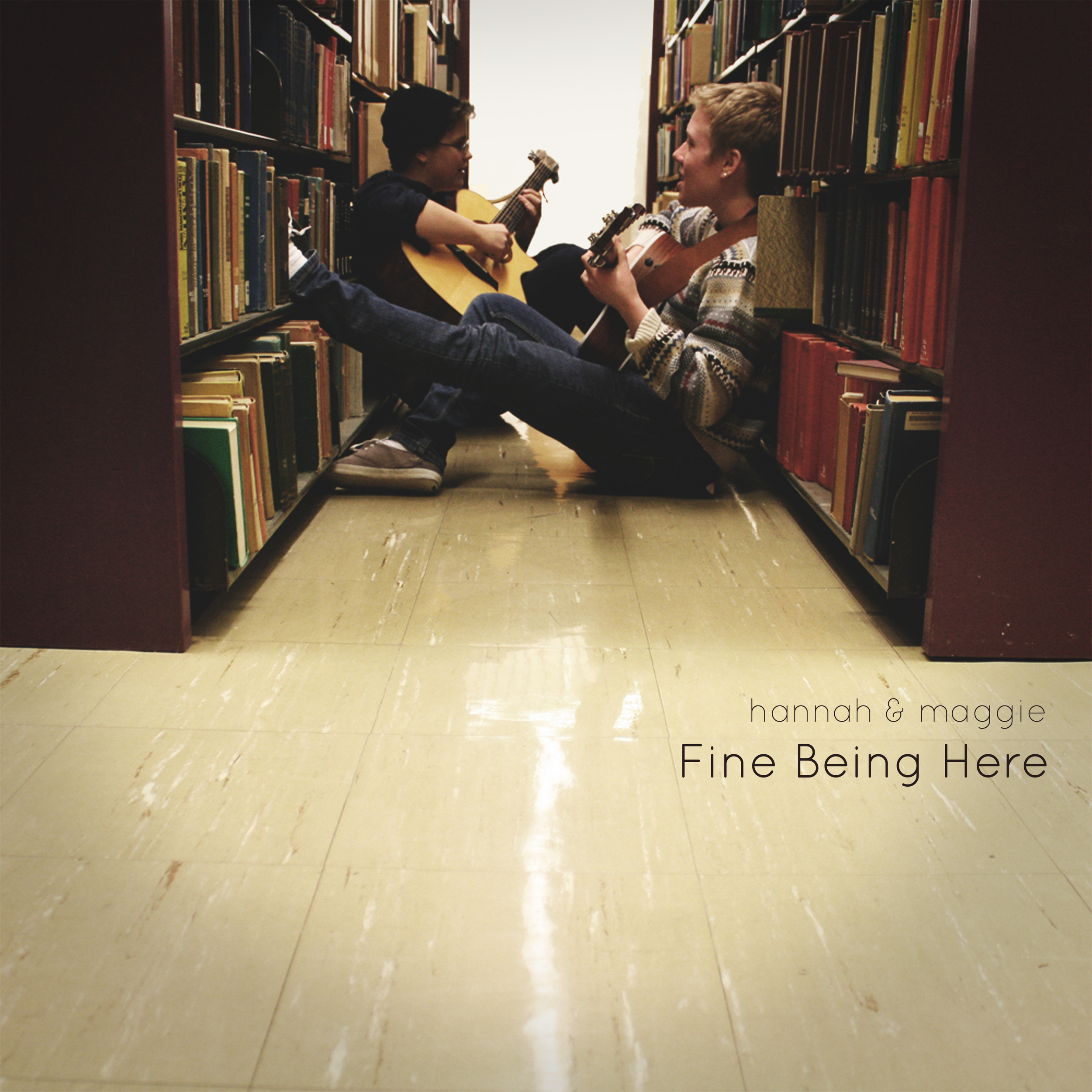 Fine Being Here