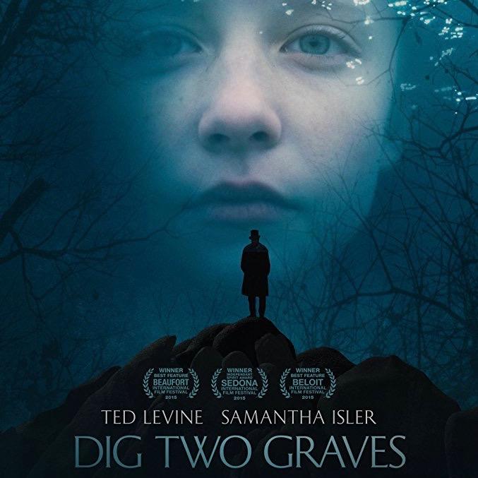 Dig Two Graves (2014) - dir. Hunter Adams