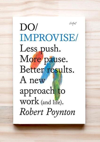 DO Improvise | Robert Poynton