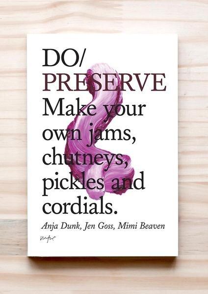 DO Preserve | Anja Dunk, Jen Goss, Mimi Beaven