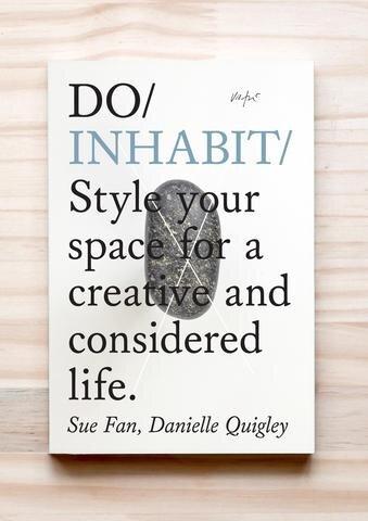 DO Inhabit | Sue Fan, Danielle Quigley