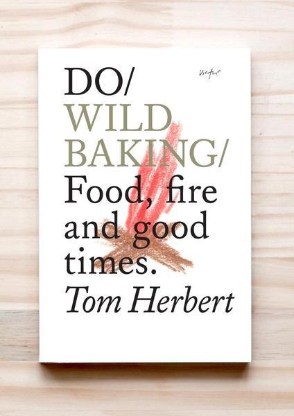 DO Wild Baking | Tom Herbert