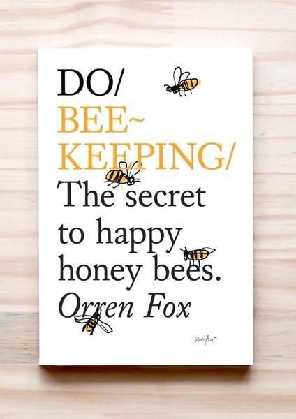 DO Bee-Keeping | Orren Fox