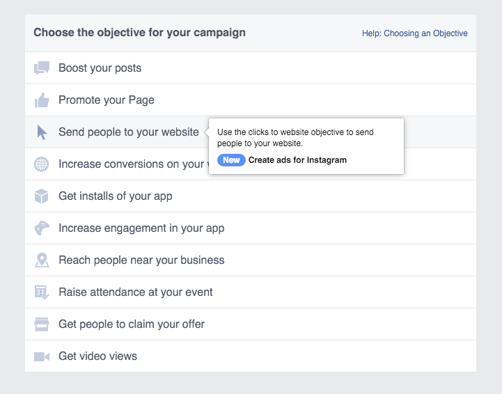 Step 1 is selecting the objective of your campaign. As you can see, Instagram is clearly called out as one of the channels that can be used to send people to a website.