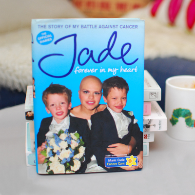 Jade Goody. Forever in My Heart.  The Story of My Battle Against Cancer
