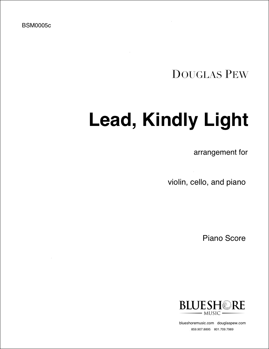 Lead, Kindly Light , for Piano Trio, or Solo String Instrument and Piano