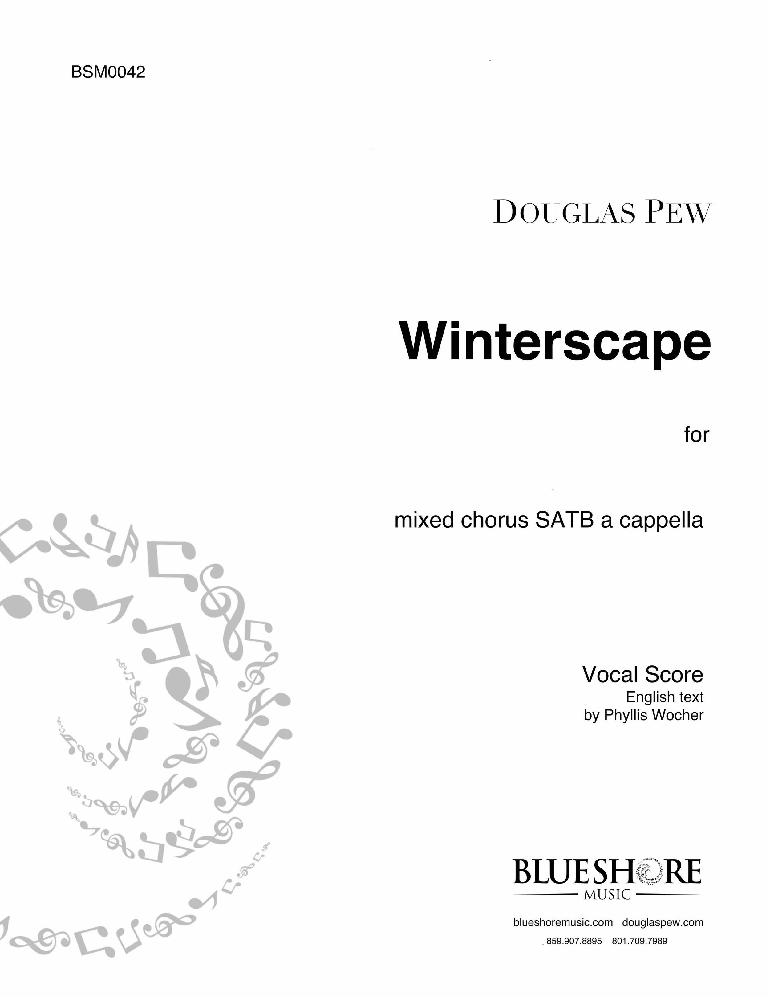 Winterscape ,  for SATB a cappella