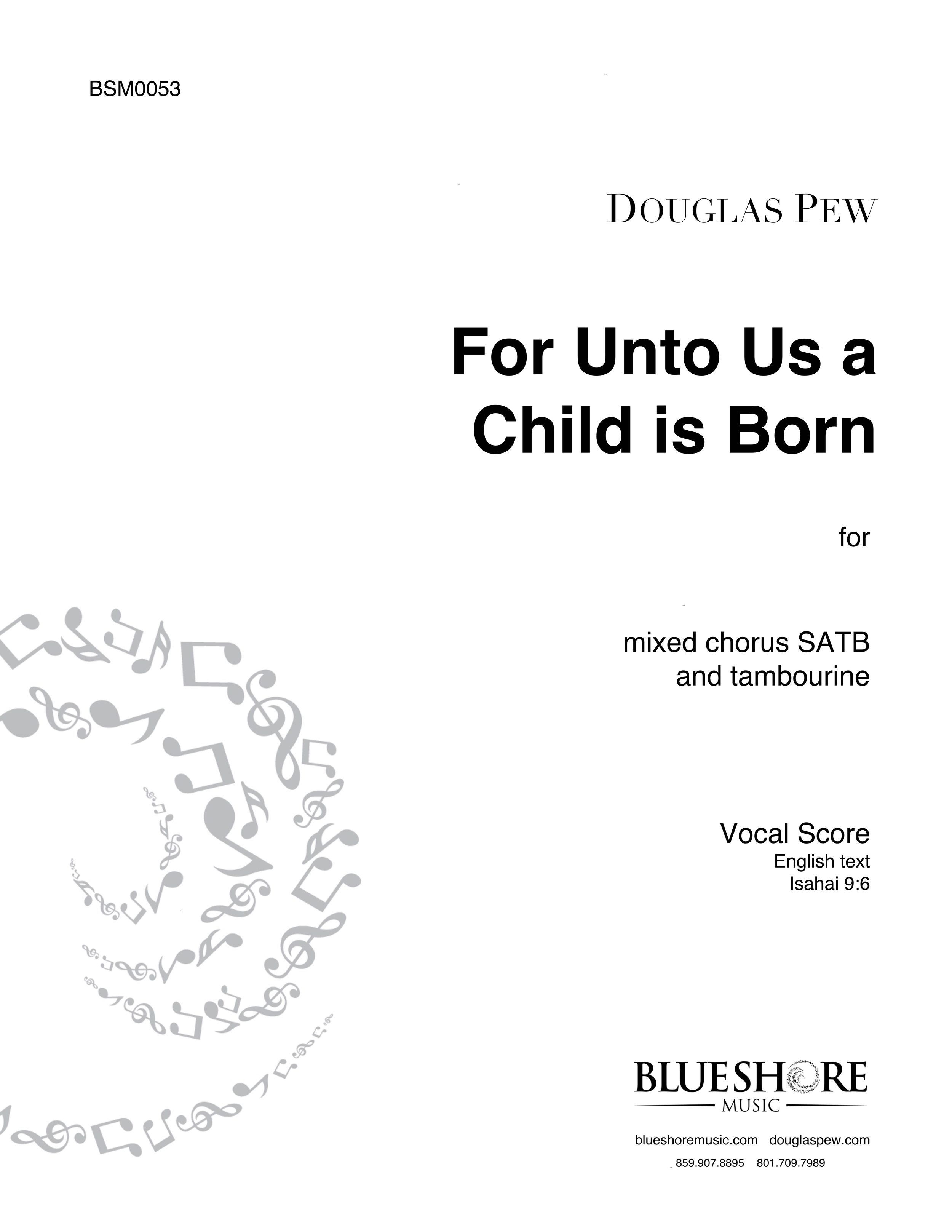 For Unto Us A Child Is Born  - SATB and Tambourine