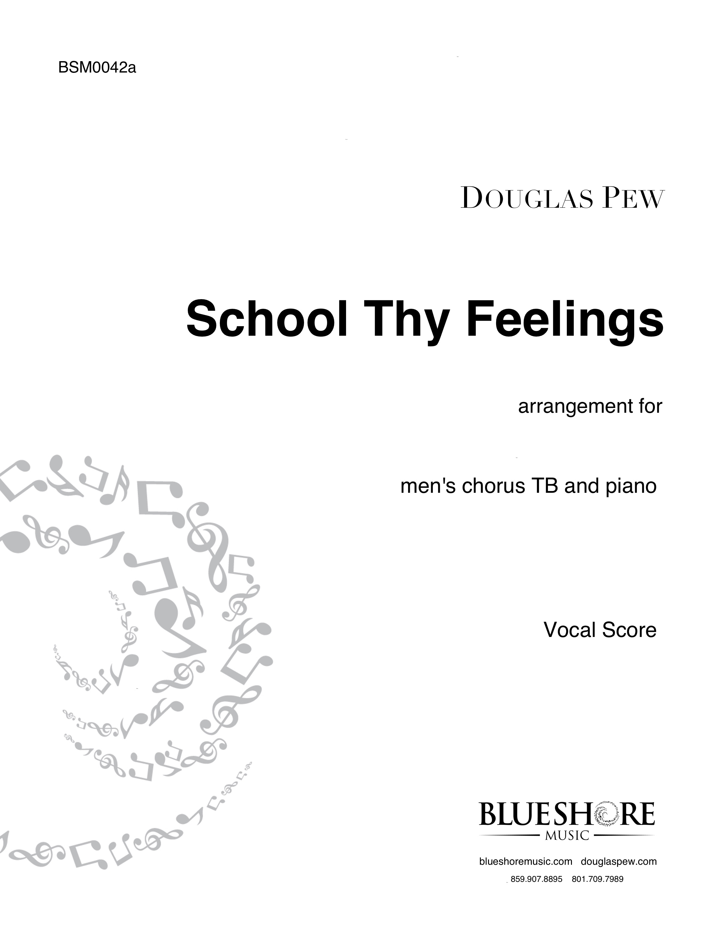 School Thy Feelings , for Men's Choir TB and Piano