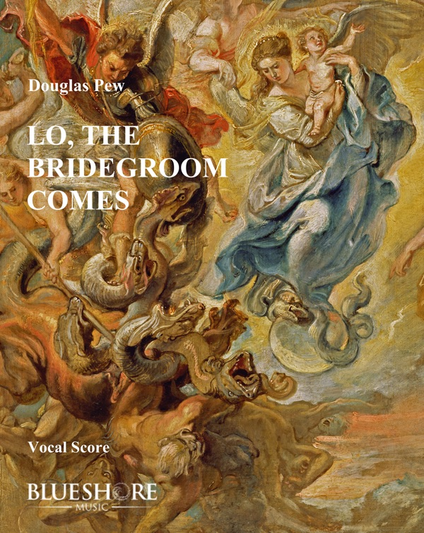 Lo, the Bridegroom Comes    Soprano, Trumpet, SATB (optional), and Chamber Orchestra