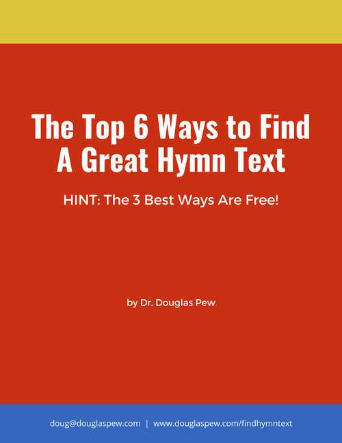 Top 6 Ways to Find a Great Hymn Text