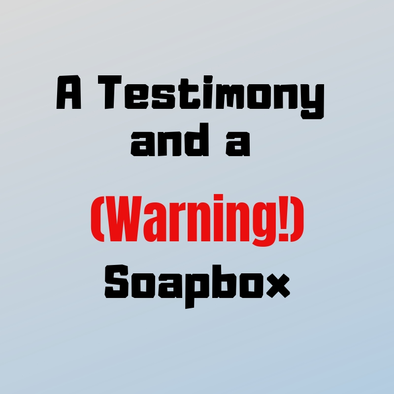 A Testimony and a Soap Box (1).jpg