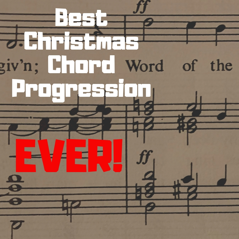 Best Christmas Chord Progression EVER!.jpg