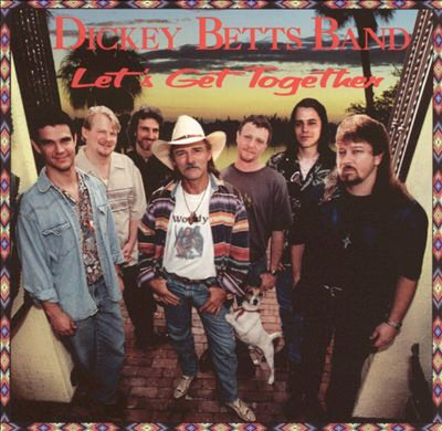 Dickey Betts - Let's All Get Together