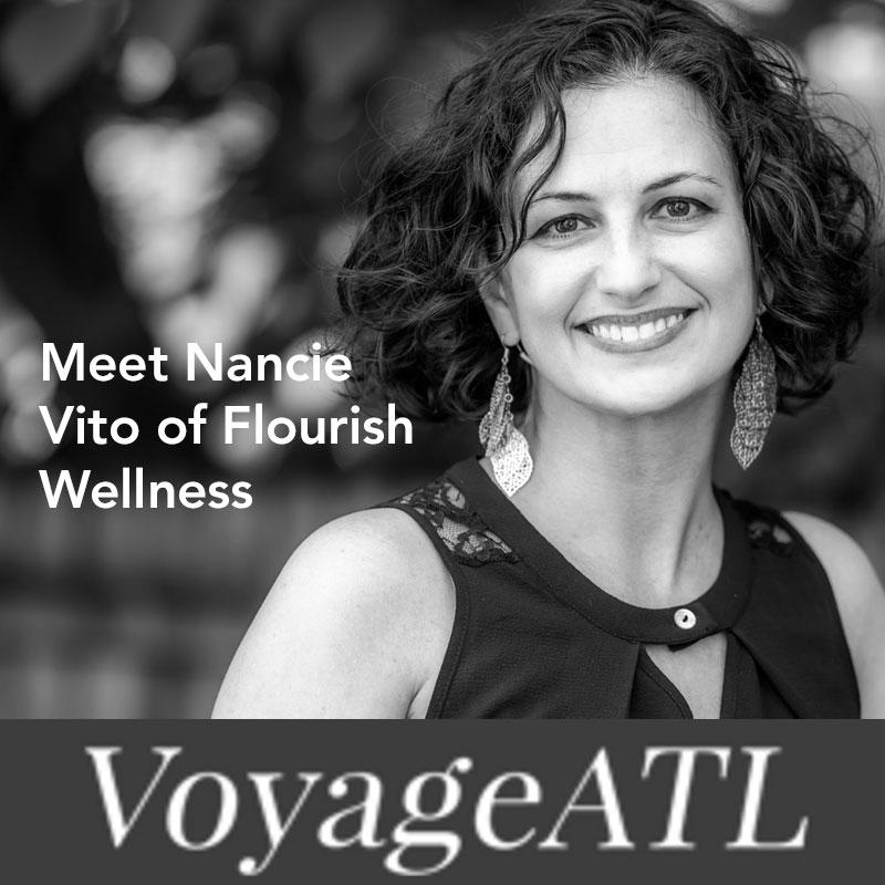 Featured in VoyageATL:  Meet Nancie Vito of Flourish Wellness in Old Fourth Ward