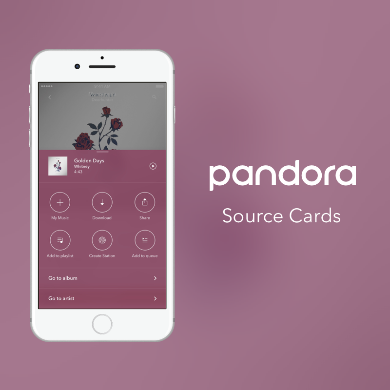 Pandora | Source Cards | Mobile    The source card is a feature designed to make music management convenient for the user.