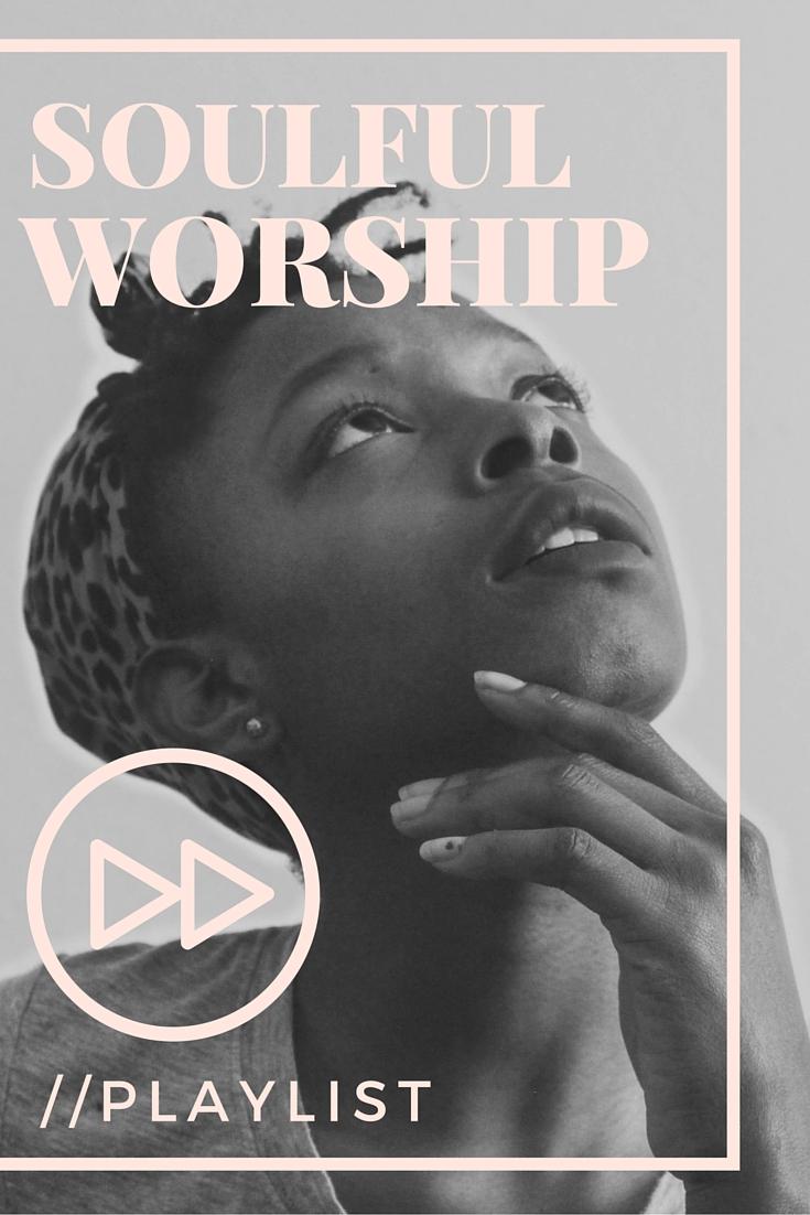 soul-worship-playlist-gospel-music-charity-mahone