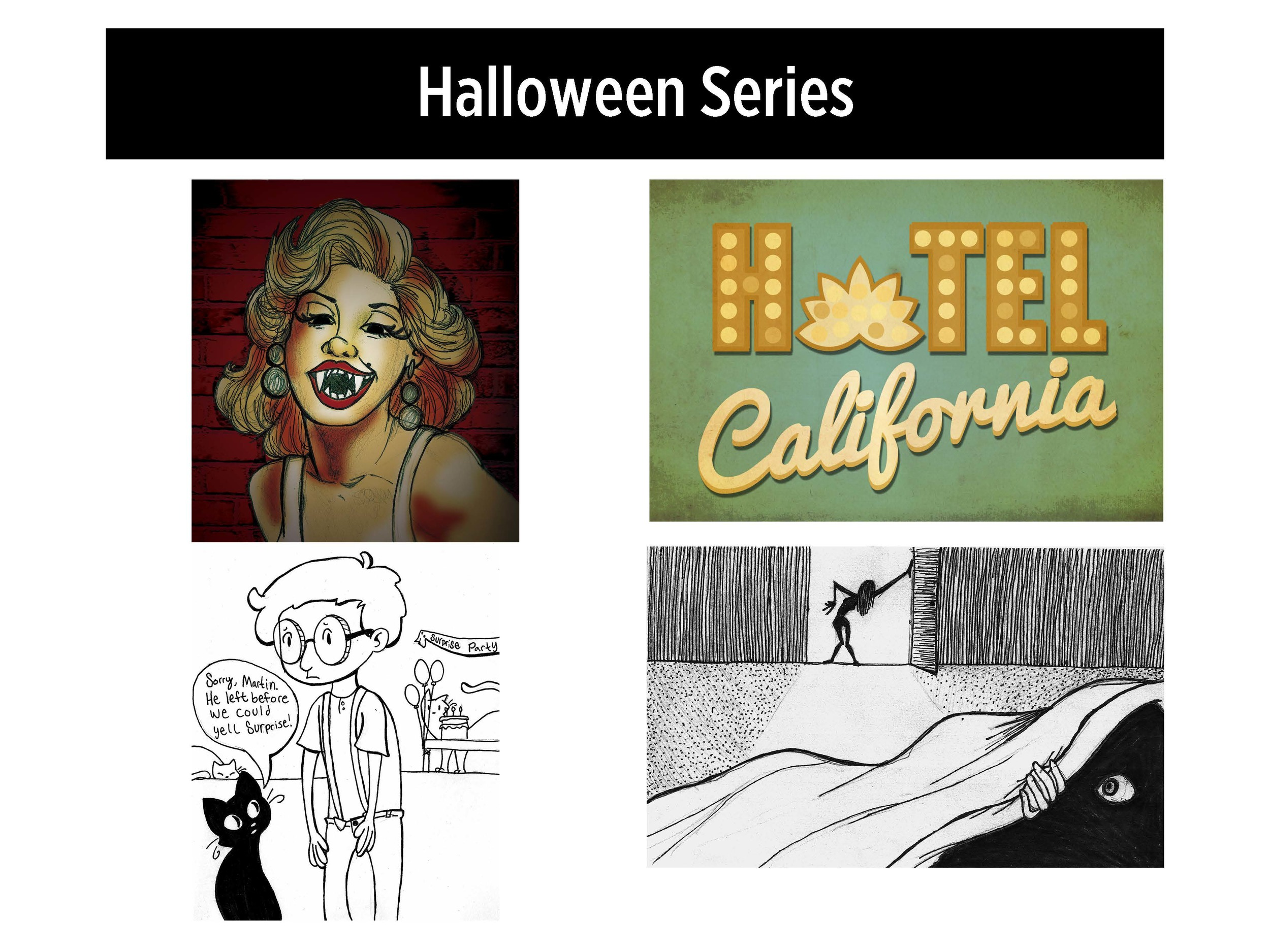 A series of illustrations based on (top left) halloween-ified celebrities (top right) songs (bottom left and right) short scary stories.